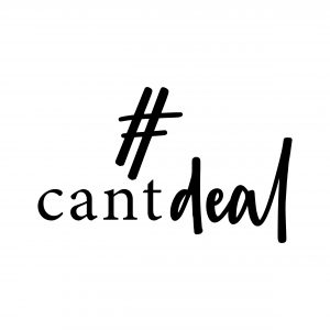 Can't Deal  – The Brand